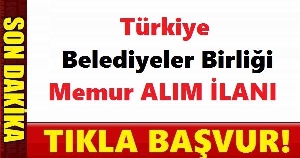 KPSS 60 Puanla Türkiye Belediyeler Birliği 8 Kamu Personel Alımı.