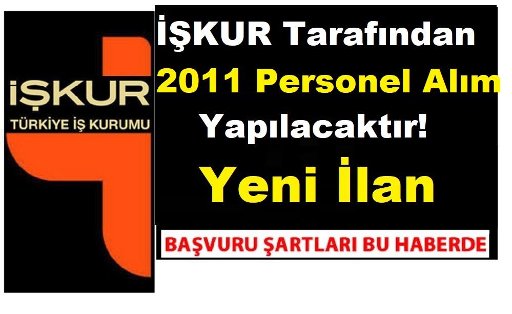 İşkur 2011 Taşeron İşçi Alım ilanı - Nisan 2019
