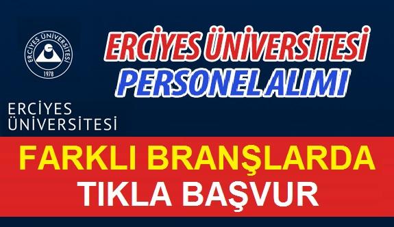 Erciyes Üniversitesi Yeni 56 Kamu Personel Alacaktır