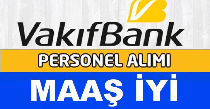 Vakıfbank Müfettiş Yardımcılığı Giriş Sınavı Duyurusu 2019