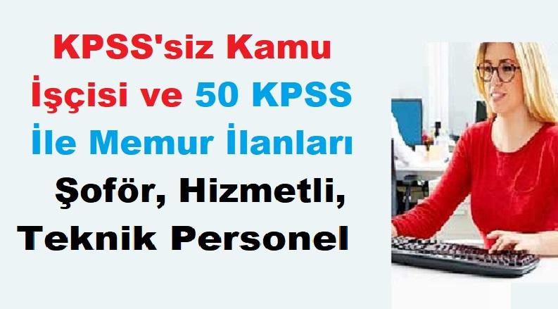 KPSS'li ve KPSS'siz Kamu işçi Memur Personel Alımları