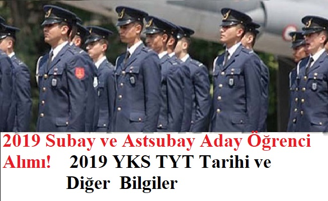 Subay ve Astsubay Aday Öğrenci Alımı 2019