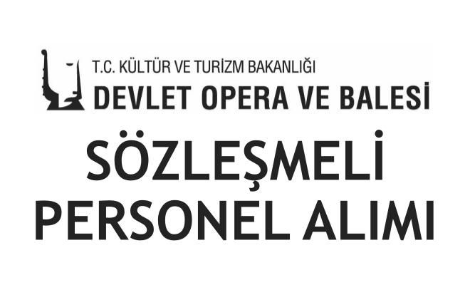 İstanbul Devlet Opera ve Balesi Sözleşmeli Sanatçı Alıyor