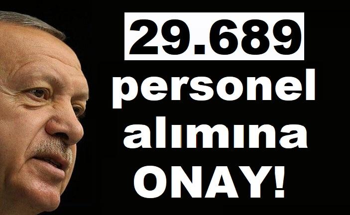 Kamuya 29 bin 689 personel alımında onay çıktı