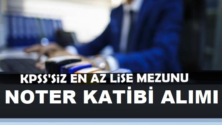 Noter Katibi ve TYP personel alım ilanı