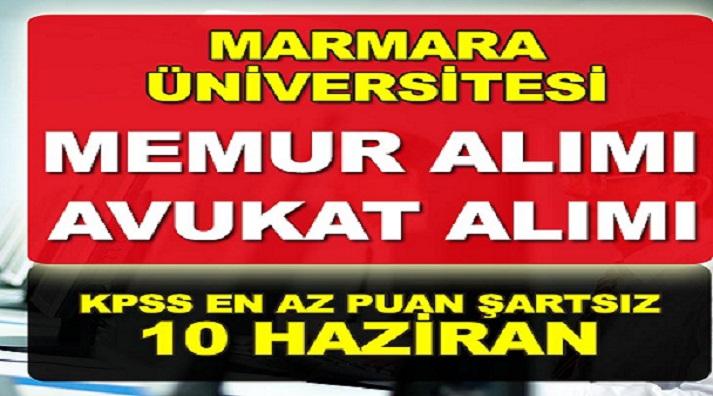 Marmara Üniversitesi Devlet Memuru ve Avukat Alıyor