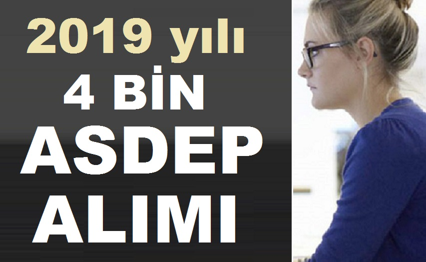 2019 Asdep Personel Alımları Açıklaması