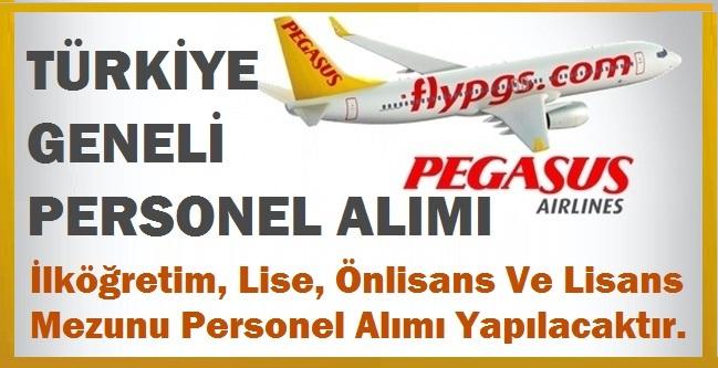 PEGASUS Hava Yolları 18 farklı branş ile yüzlerce iş ilanları 2019