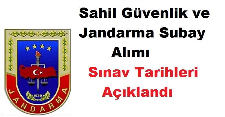 Sahil Güvenlik ve Jandarma Subay Alımı Sınav Tarihleri 2019