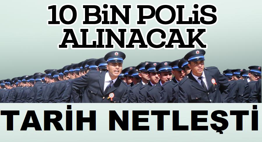 Yeni 10 Bin Polis Alımı Yapılacak İşte Tarih