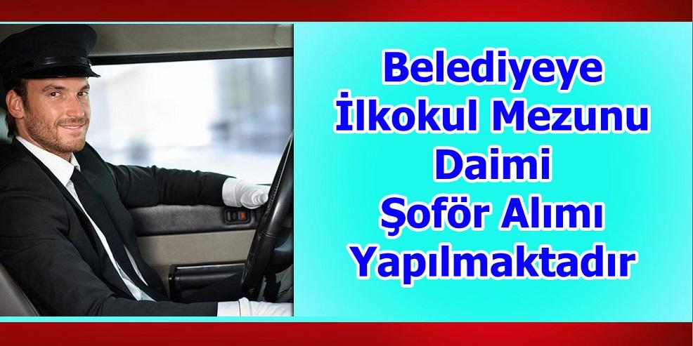 Erzurum Belediye İlkokul Mezunu Daimi Şoför Alımı