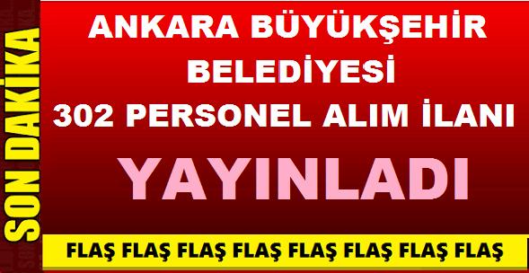 Ankara Büyükşehir Belediye 302 Personel Alıyor (Ekim iş kariyer ilanları)