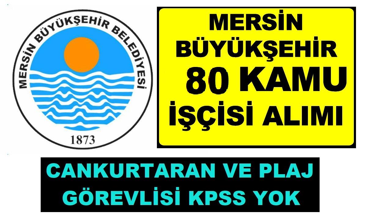 80 Kamu Personeli Alımı Mersin Büyükşehir Belediyesi