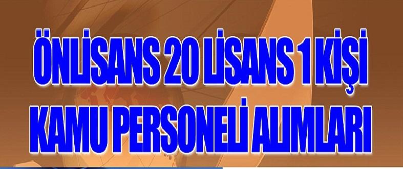 Ön lisans mezunu 20 kişi ve lisans mezunu 1 kişi - 21 Kamu Personeli Alımı
