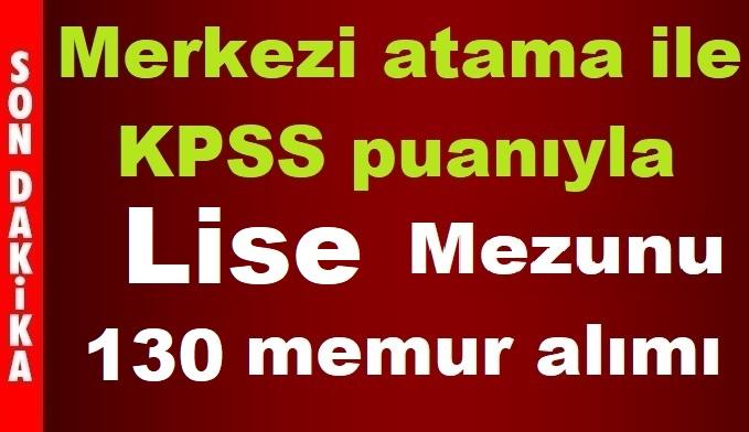 KPSS 2019/1 Memur Ataması Lise Mezunu 131 Memur Alımı