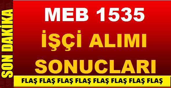 MEB 1535 işçi alımları engelli, hükümlü tmy kura çekimi sonuçları
