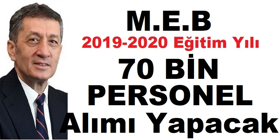 Milli Eğitim Bakanlığı 81 ile TYP ile 70 bin kamu personeli alımı yapacak