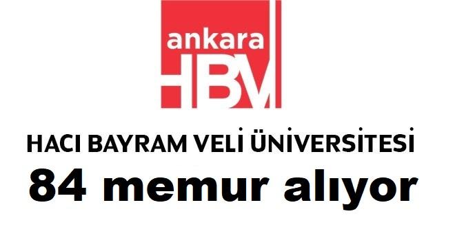 Hacı Bayram Veli Üniversitesi Seksen dört sözleşmeli kamu personeli alacak