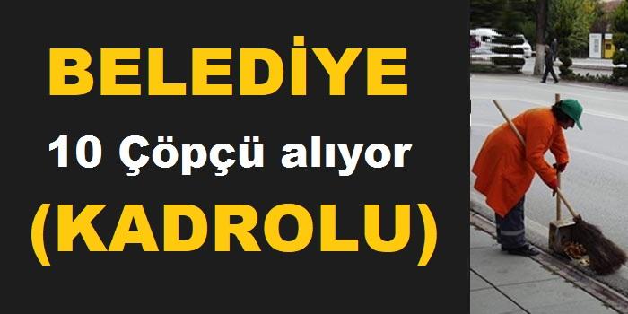 Bursa Osmangazi Belediyesi Daimi Kadrolu 10 Çöpçü Alıyor