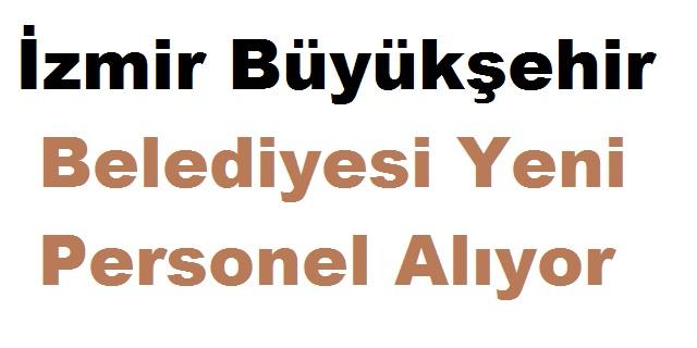 İzmir Büyükşehir Belediyesi 80 Personel Alımı Temmuz 2019