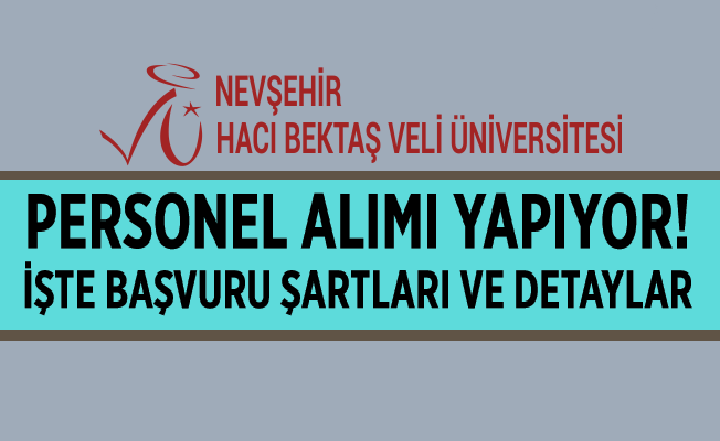 Hacı Bektaş Veli Üniversitesi Personel Alıyor