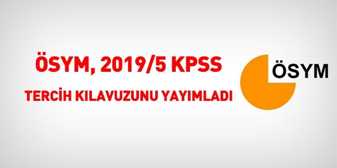 KPSS 2019/5 tercih kılavuzu yayımlandı