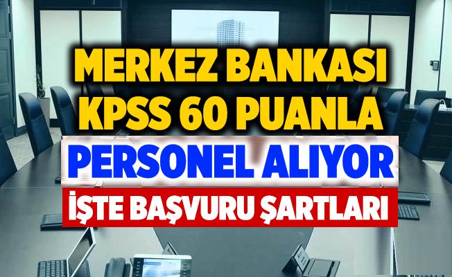 Merkez Bankası KPSS 60 Puanla Güvenlik Görevlisi Alım ilanı