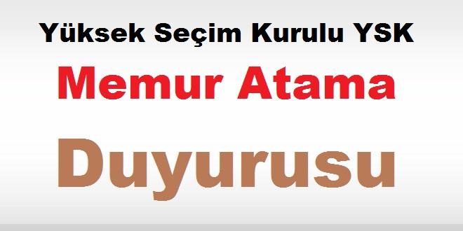 Yüksek Seçim Kurulu Memur Atama Duyurusu Ekim 2018