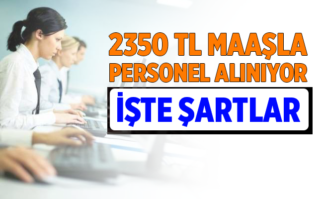 İŞKUR iş ilanları 2021 üzerinden 543 Büro Personeli alınacaktır