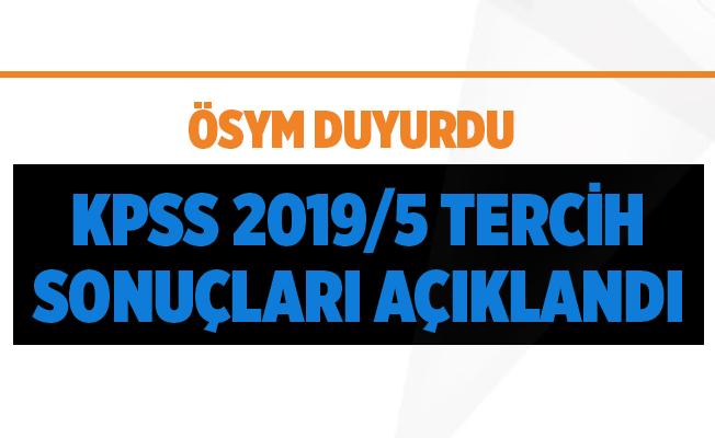 Flaş! KPSS 2019/5 Tercih Sonuçları Açıklandı!
