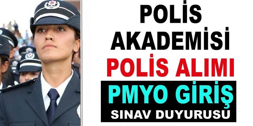 Polis Akademisi  2020 PMYO Polis Alımı Giriş Sınavı Duyurusu