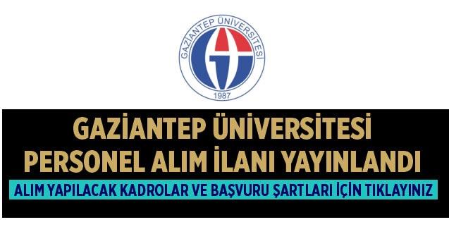 Gaziantep Üniversitesi 69 Akademik Personel Alıyor!