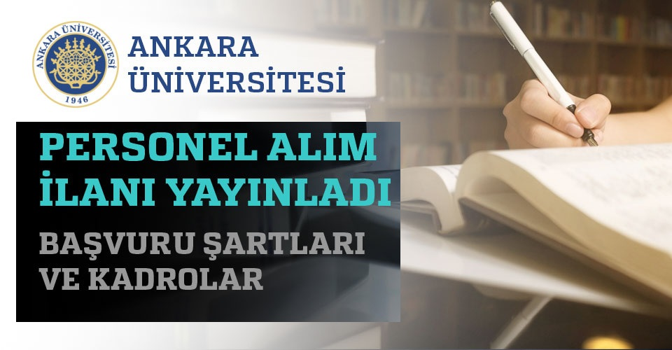 Ankara Üniversitesi 2020 Personel iş ilanları