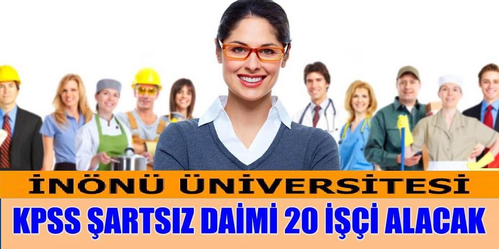 Üniversiteye KPSS Şartsız Daimi Sürekli 20 İşçi Alımı Yapılacaktır