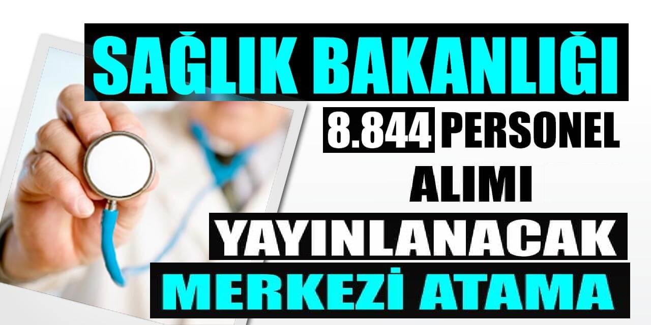 8 Bin 884 Sağlık Personeli Alımı İlan Kılavuzu