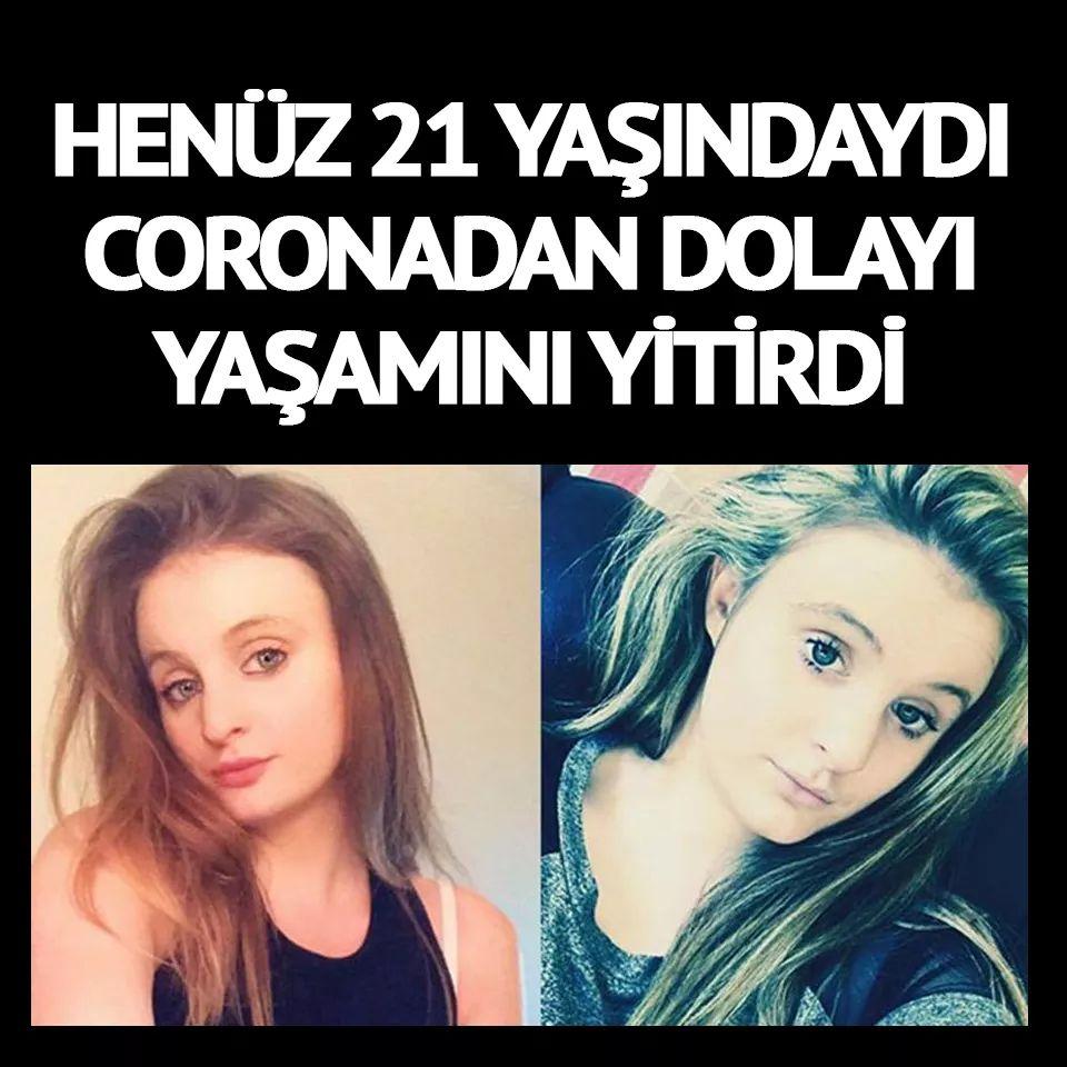 21 yaşındaki kız corona virüsünden öldü