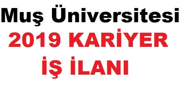 Muş Üniversitesi Kariyer Öğretim Görevlisi ilan
