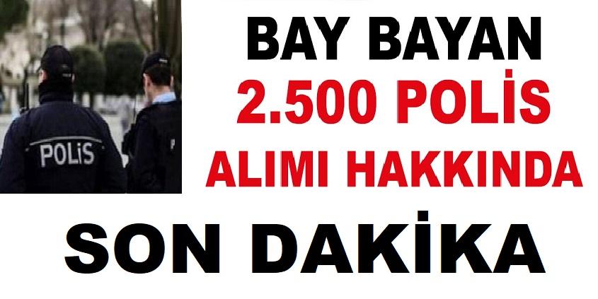 Kadın Erkek 2500 PMYO Polis Alımı