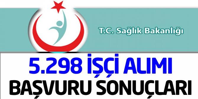 Sağlık Bakanlığı 5 Bin 298 İşçi Alımı Kura ve Sonuçlar