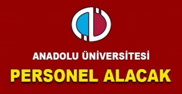 Anadolu Üniversitesi 2021 Kamu Personel Alımları iş ilanları