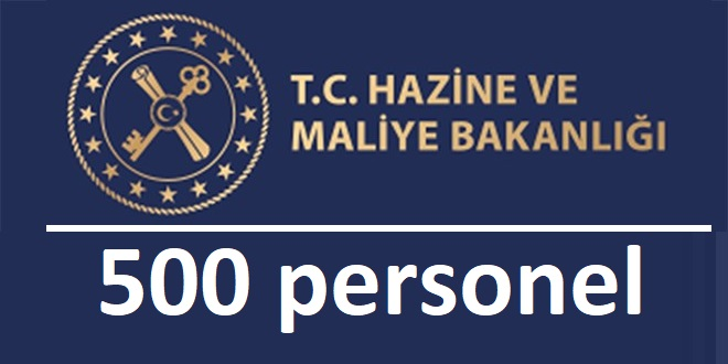 Hazine Bakanlığı 500 Devlet Memuru Alıyor. işte kadrolar