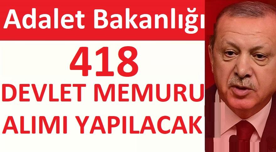 Adalet Bakanlığı 418 Devlet Memuru Alımı Yapılacaktır