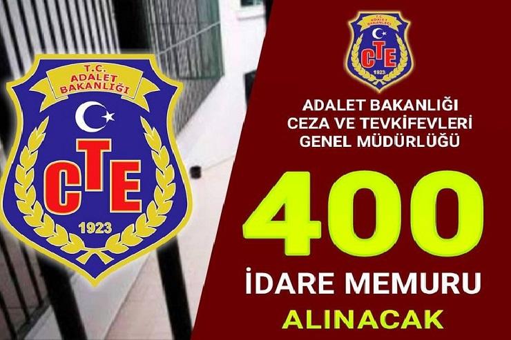 Ceza ve Tevkifevleri Genel Müdürlüğü 400 İdare Memuru Alınacak.
