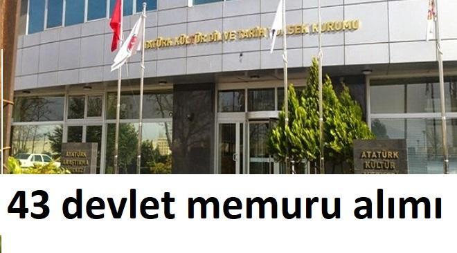Atatürk Kültür, Dil ve Tarih Yüksek Kurumu 43 Kamu Personel Alımı