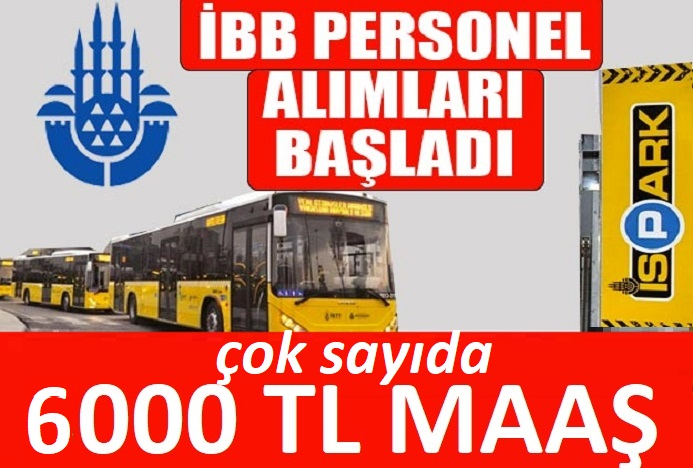 İSTON 6000 TL Maş İle Personel Alımı yapacaktır