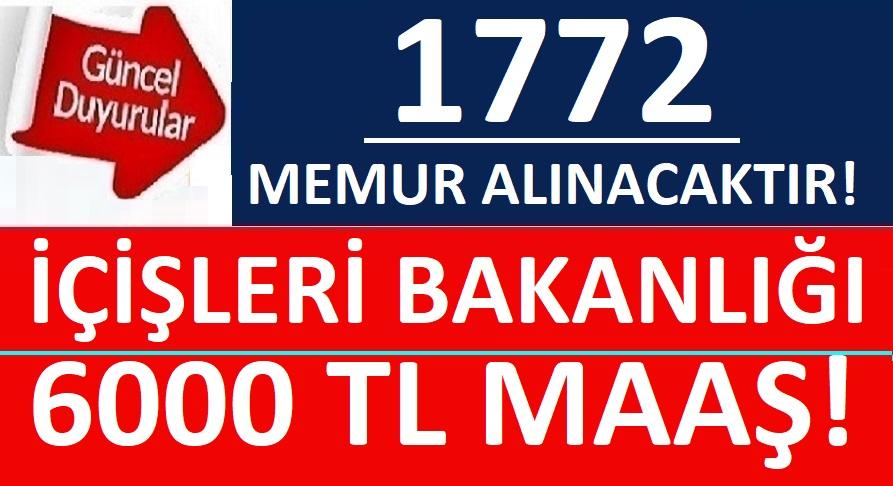 İçişleri Bakanlığı 1772 Personel Alacaktır işte ilan metinleri