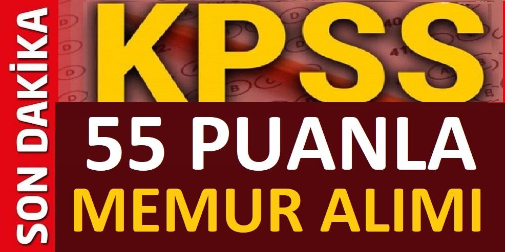KPSS 55 Puanla Memur Alınacaktır