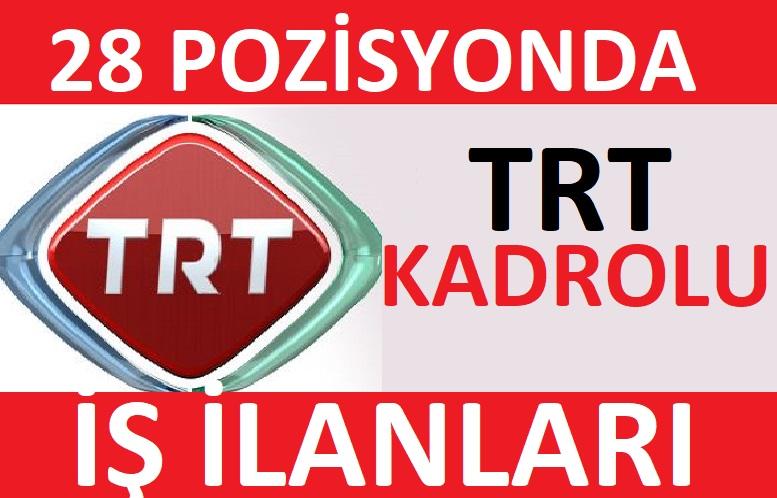 TRT tarafından yayınlanan kamu personel alımı ilanları 2021