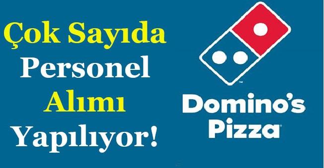 Dominos Pizza şirketi personel alımı yapılması için iş ilanları