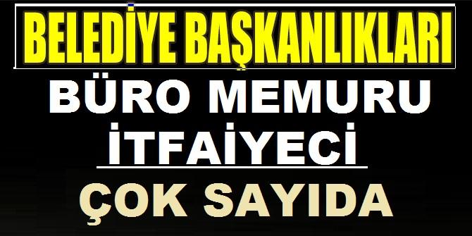 Türkiye Geneli Belediye Başkanlıkları Kamudan Kariyer İş İlanları